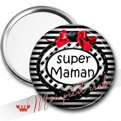 MIROIR DE POCHE SUPER MAMAN